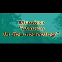 Monica  : monica – tease in the morning…